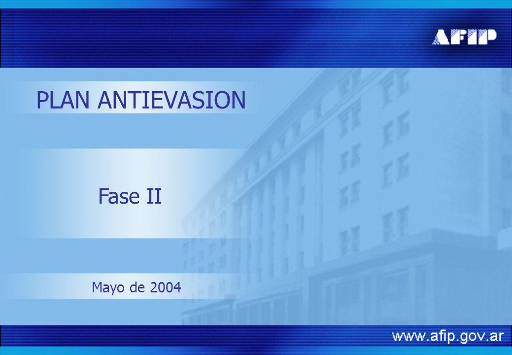 Fase II Mayo de 2004 PLAN ANTIEVASION