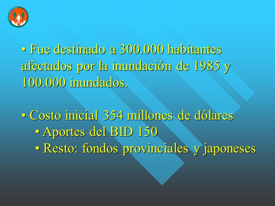 Fue destinado a 300.000 habitantes afectados por la inundación de 1985 y 100.000 inundados.