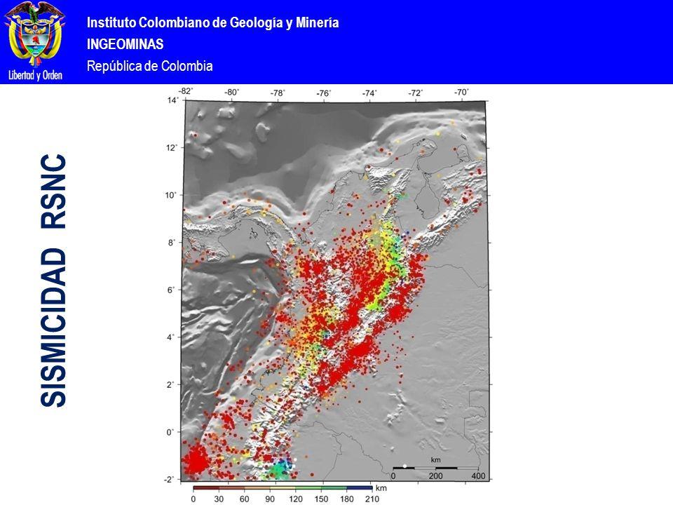 Instituto Colombiano de Geología y Minería INGEOMINAS República de Colombia SISMICIDAD RSNC