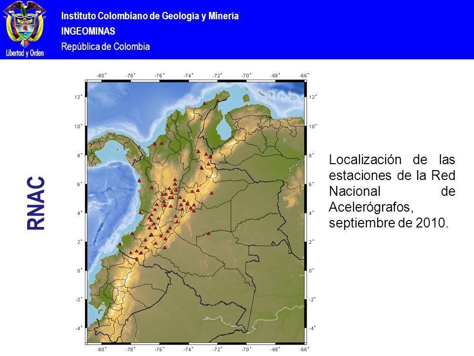 Instituto Colombiano de Geología y Minería INGEOMINAS República de Colombia RNAC Localización de las estaciones de la Red Nacional de Acelerógrafos, septiembre de 2010.