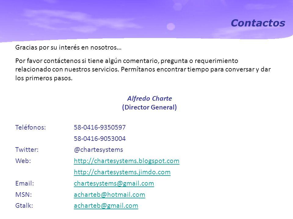 Contactos Gracias por su interés en nosotros… Por favor contáctenos si tiene algún comentario, pregunta o requerimiento relacionado con nuestros servicios.