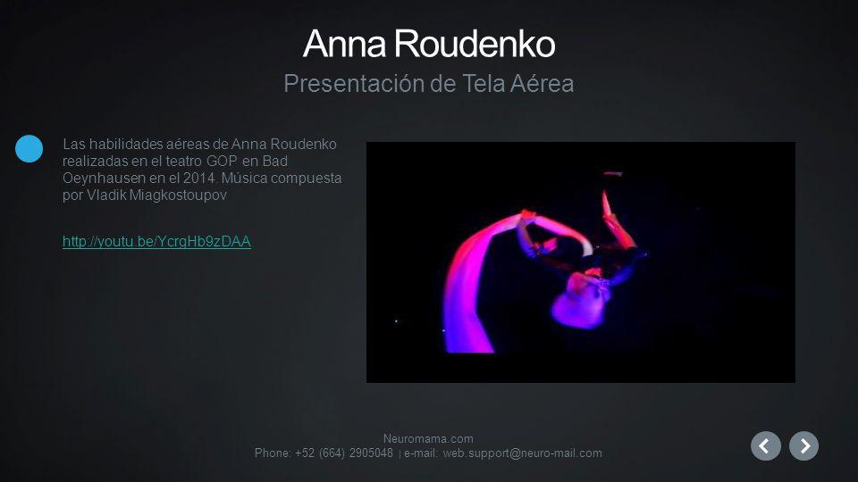 Neuromama.com Phone: +52 (664) 2905048 | e-mail: web.support@neuro-mail.com Las habilidades aéreas de Anna Roudenko realizadas en el teatro GOP en Bad Oeynhausen en el 2014.