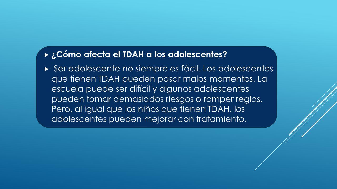  ¿Cómo afecta el TDAH a los adolescentes.  Ser adolescente no siempre es fácil.