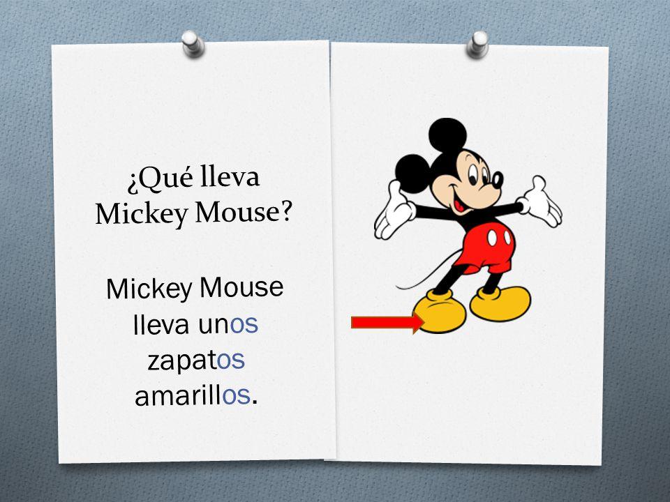 ¿Qué lleva Mickey Mouse Mickey Mouse lleva unos zapatos amarillos.