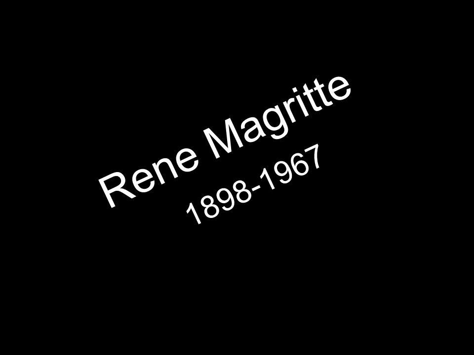 Rene Magritte 1898-1967
