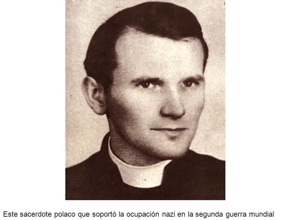 Este sacerdote polaco que soportó la ocupación nazi en la segunda guerra mundial