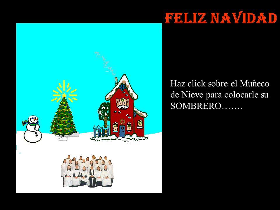 Que Belleza !!! Seguidamente haz click en la CHIMENEA para encender el fuego Navideño Feliz Navidad
