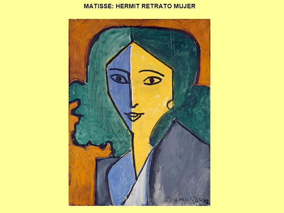 MATISSE: HERMIT RETRATO MUJER