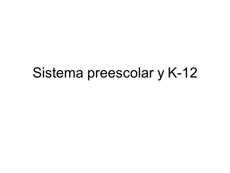 Sistema preescolar y K-12