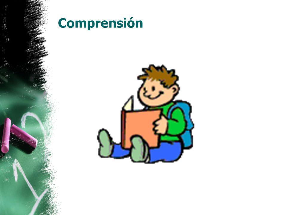 Comprensión Adquirir estrategias para entender, recordar y comunicar lo que se lee.