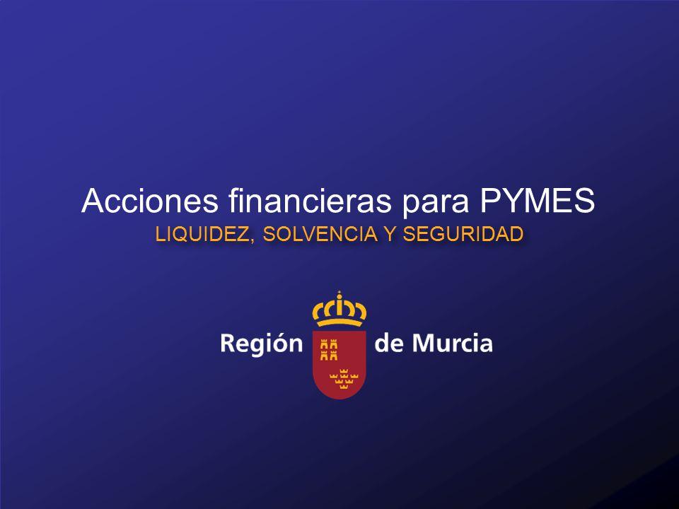 Acciones financieras para PYMES LIQUIDEZ, SOLVENCIA Y SEGURIDAD