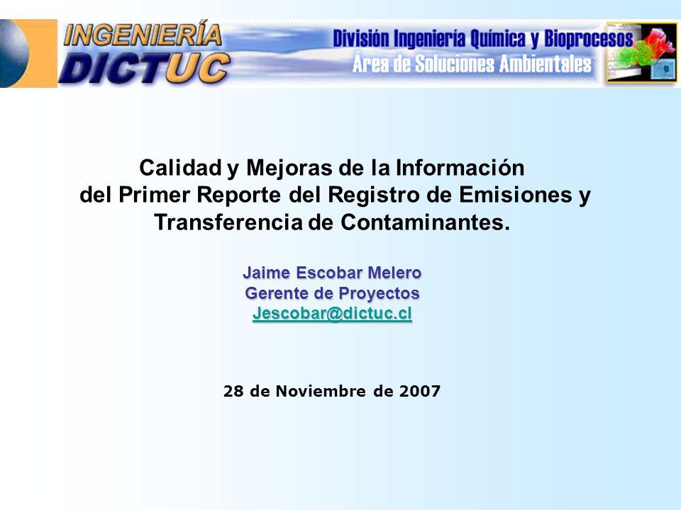Calidad y Mejoras de la Información del Primer Reporte del Registro de Emisiones y Transferencia de Contaminantes.