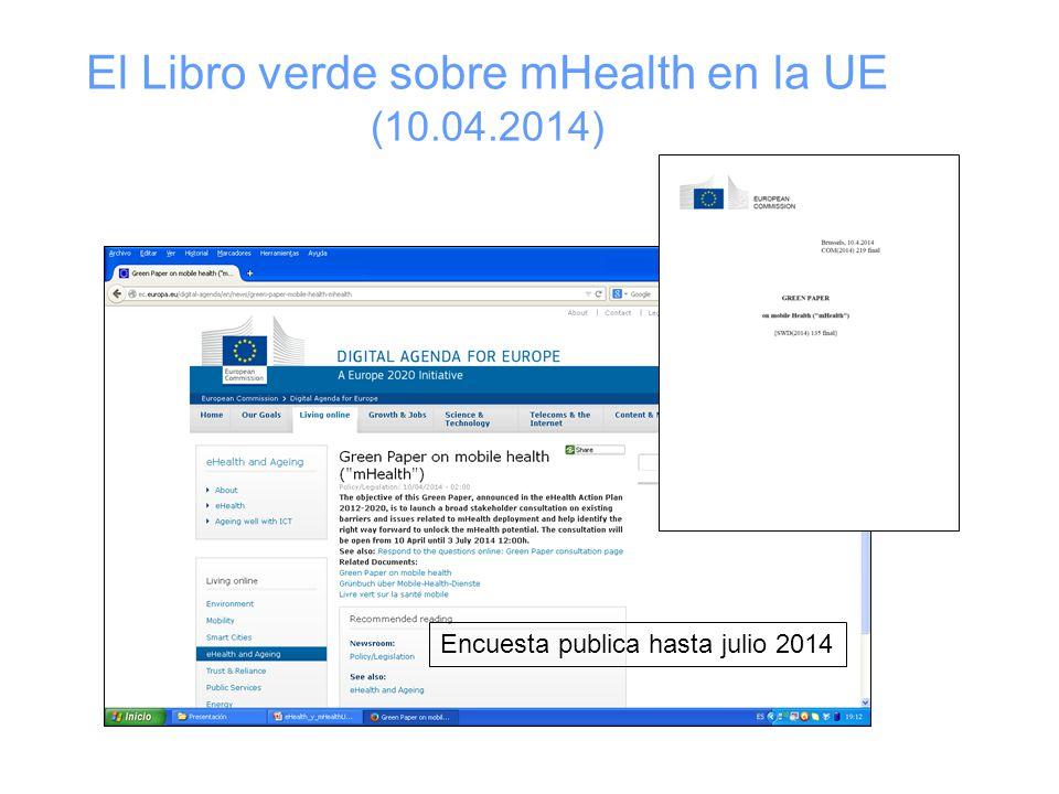 El Libro verde sobre mHealth en la UE (10.04.2014) Encuesta publica hasta julio 2014