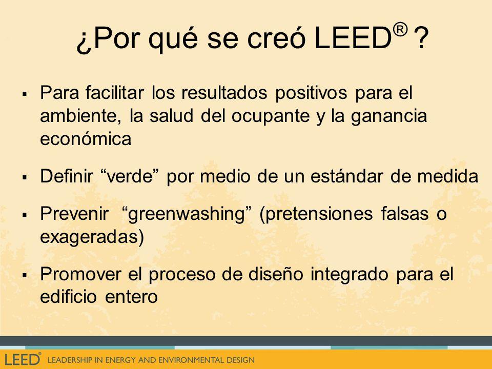 ¿Por qué se creó LEED ® .