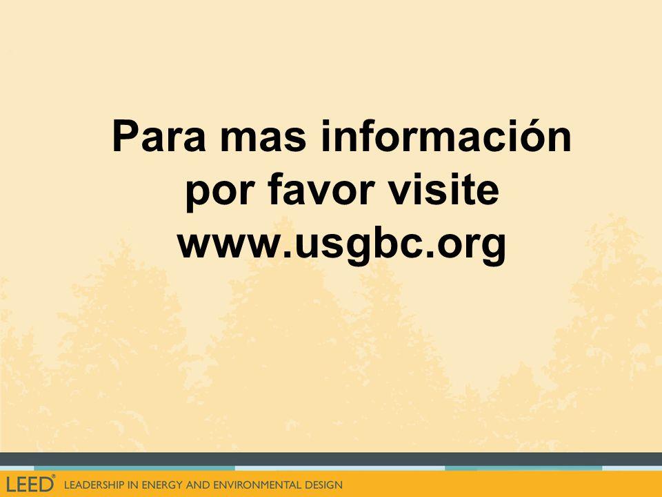 Para mas información por favor visite www.usgbc.org