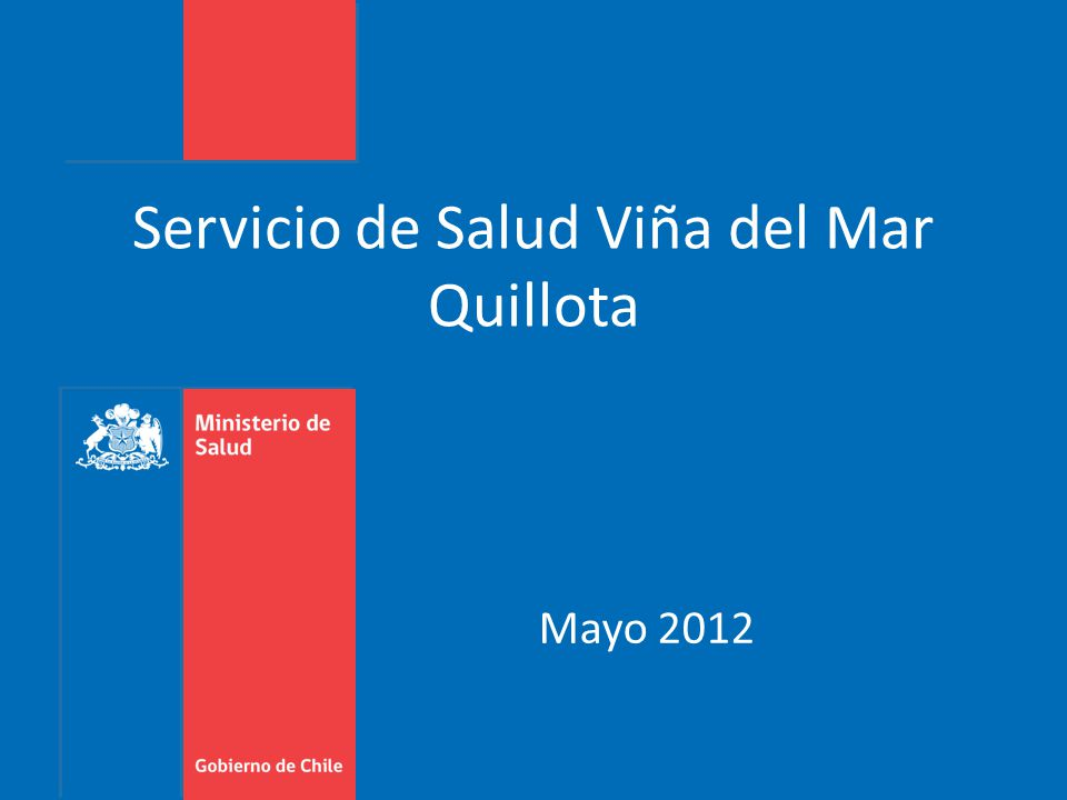Servicio de Salud Viña del Mar Quillota Mayo 2012