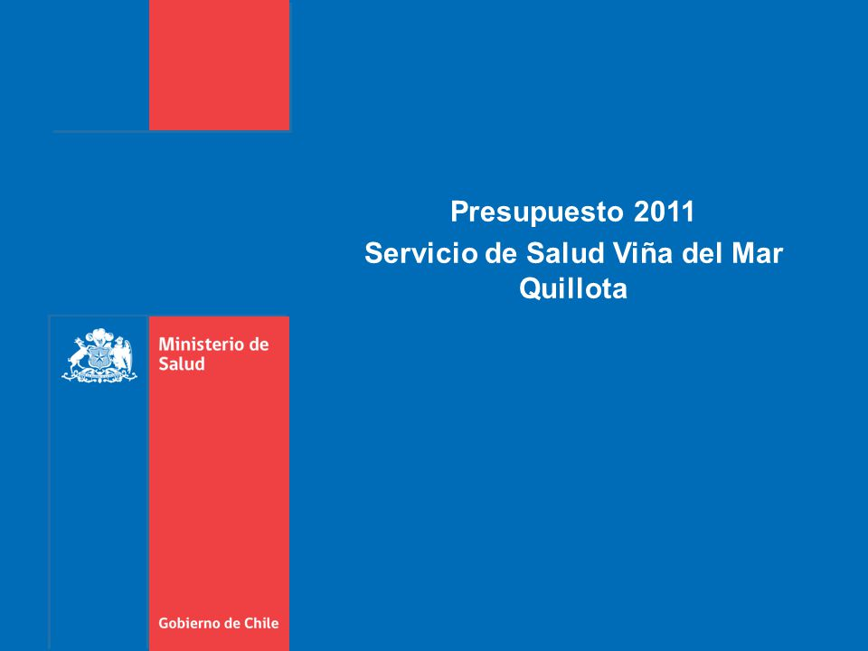 Presupuesto 2011 Servicio de Salud Viña del Mar Quillota