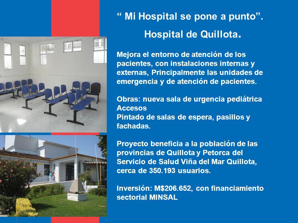 Mi Hospital se pone a punto . Hospital de Quillota.