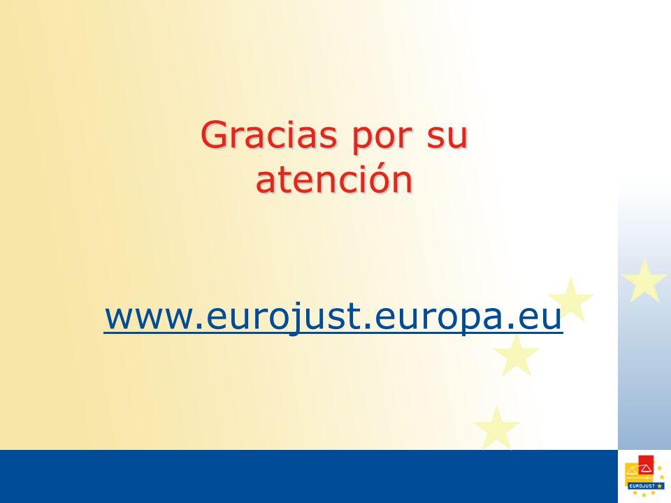 Gracias por su atención www.eurojust.europa.eu