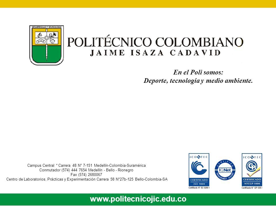 En el Poli somos: Deporte, tecnología y medio ambiente.