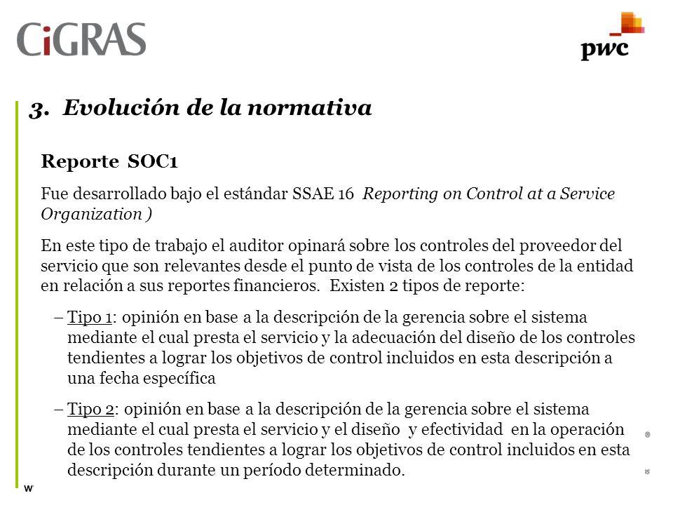 www.isaca.org.uy Reporte SOC1 Fue desarrollado bajo el estándar SSAE 16 Reporting on Control at a Service Organization ) En este tipo de trabajo el auditor opinará sobre los controles del proveedor del servicio que son relevantes desde el punto de vista de los controles de la entidad en relación a sus reportes financieros.