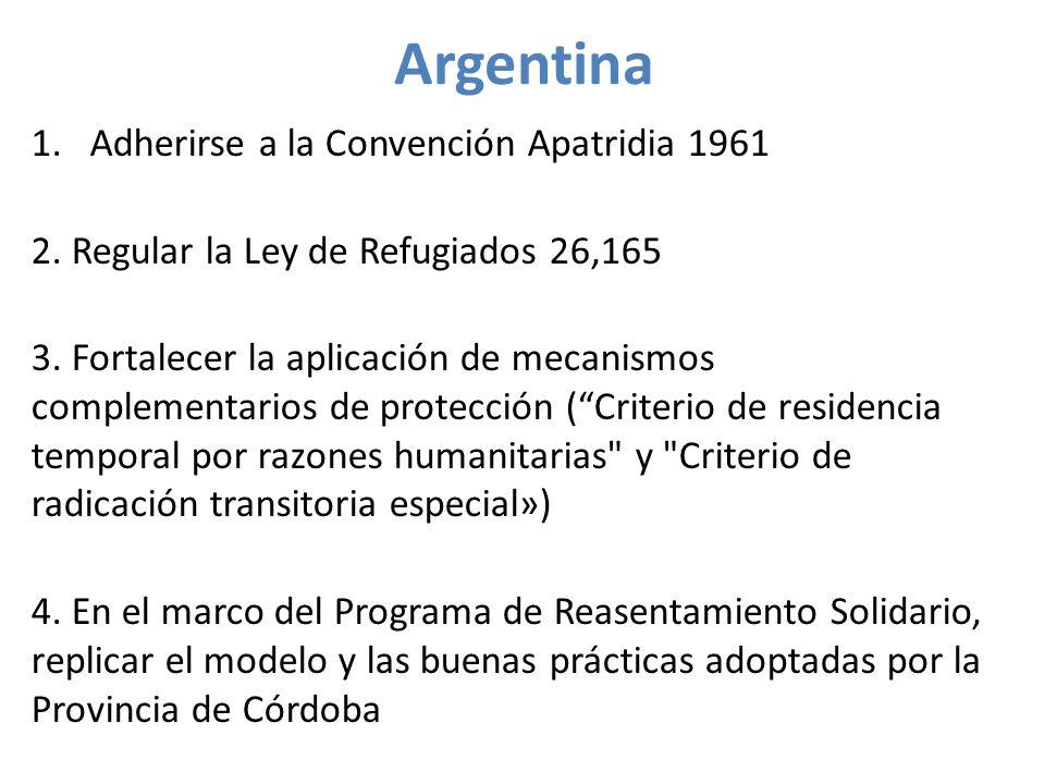 Argentina 1.Adherirse a la Convención Apatridia 1961 2.