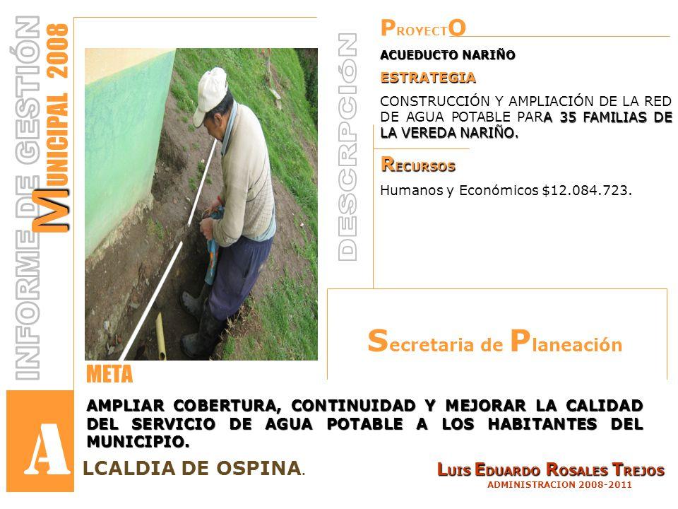 P ROYECT O ACUEDUCTO NARIÑO ESTRATEGIA A 35 FAMILIAS DE LA VEREDA NARIÑO.