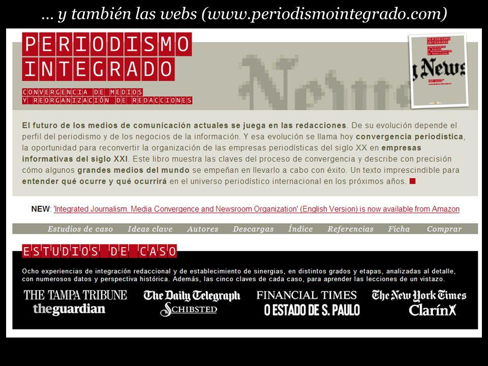 … y también las webs (www.periodismointegrado.com)