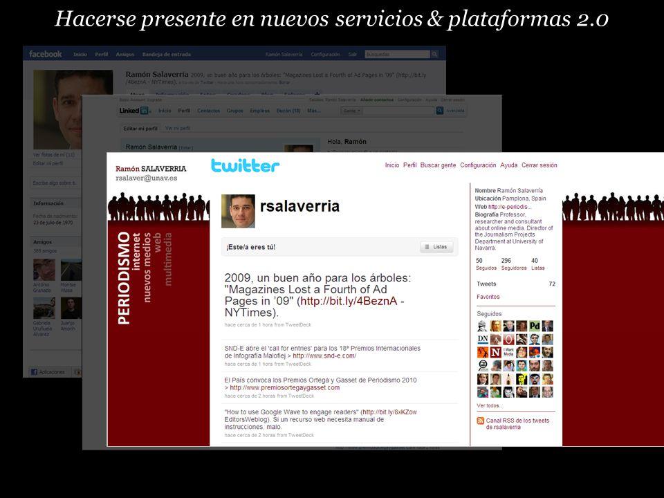 Hacerse presente en nuevos servicios & plataformas 2.0