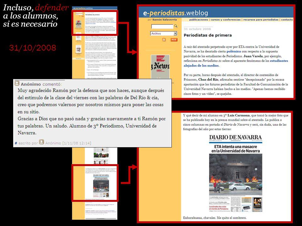Incluso, defender a los alumnos, si es necesario 31/10/2008