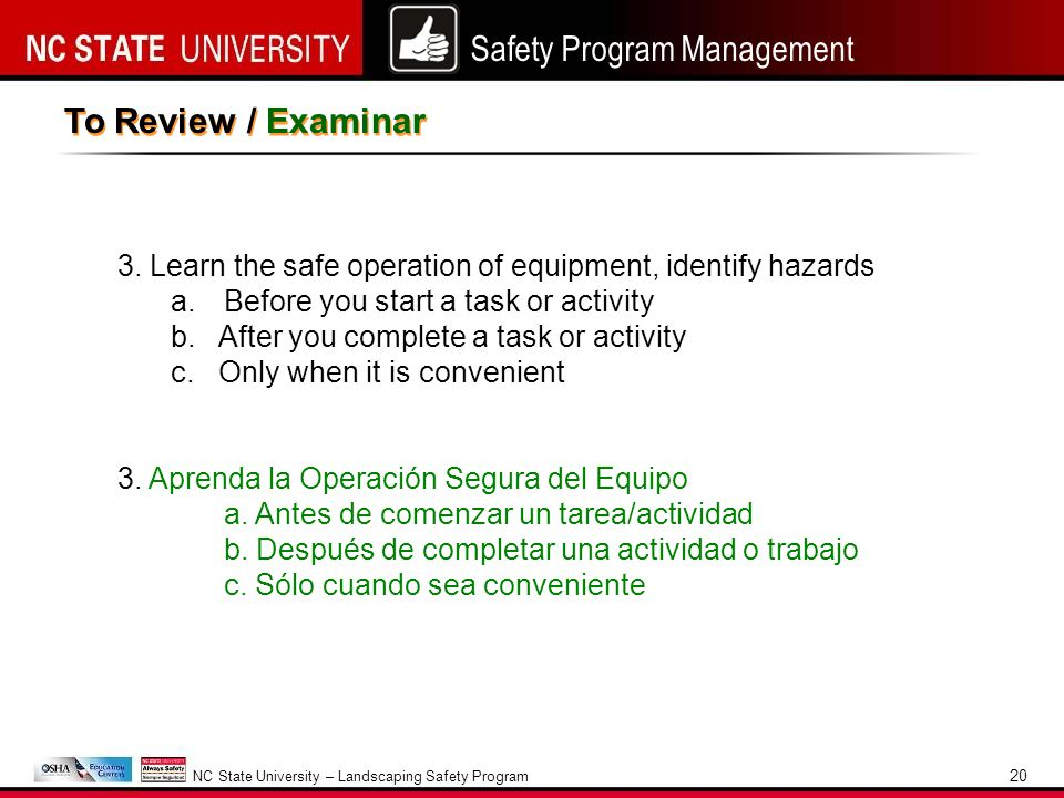 Safety Program Management NC State University – Landscaping Safety Program 20 To Review / Examinar 3.