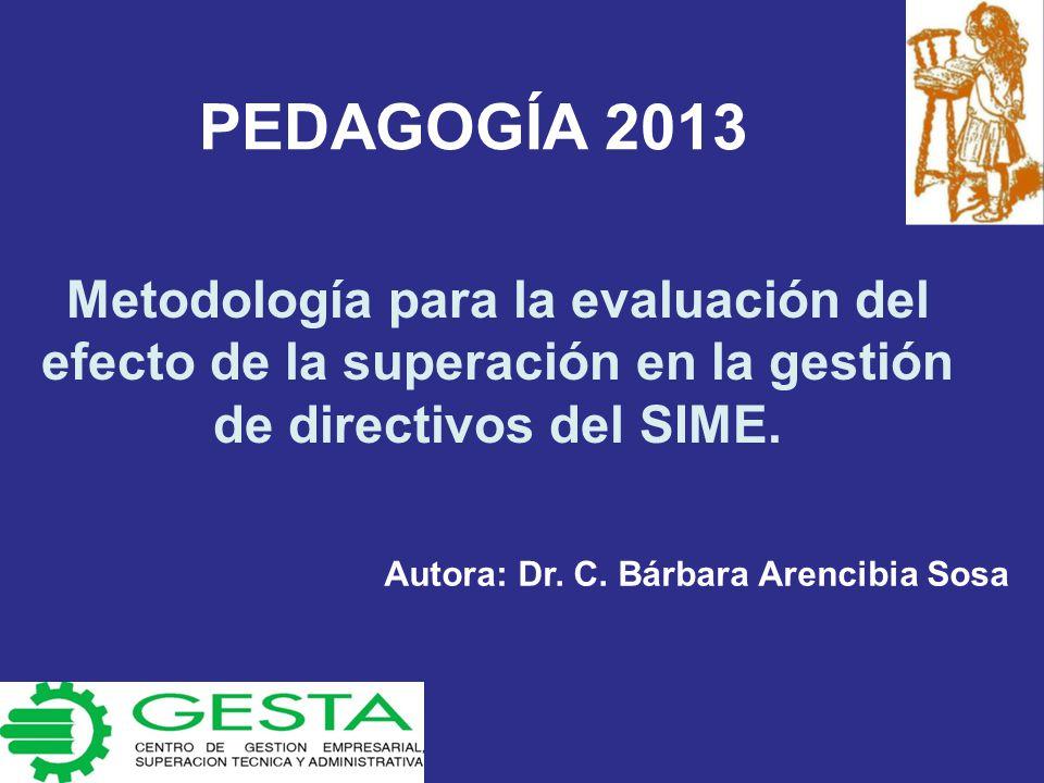 Metodología para la evaluación del efecto de la superación en la gestión de directivos del SIME.