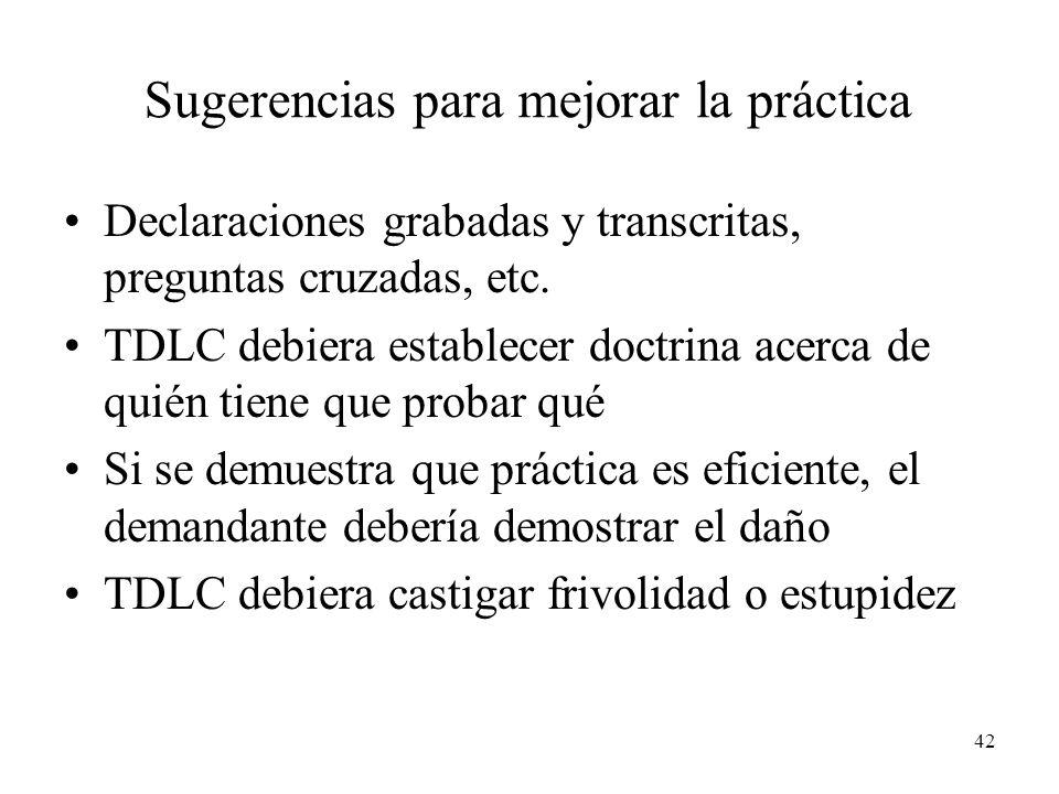 42 Sugerencias para mejorar la práctica Declaraciones grabadas y transcritas, preguntas cruzadas, etc.