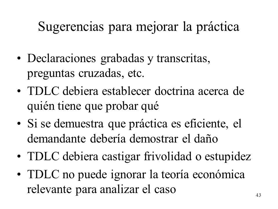 43 Sugerencias para mejorar la práctica Declaraciones grabadas y transcritas, preguntas cruzadas, etc.