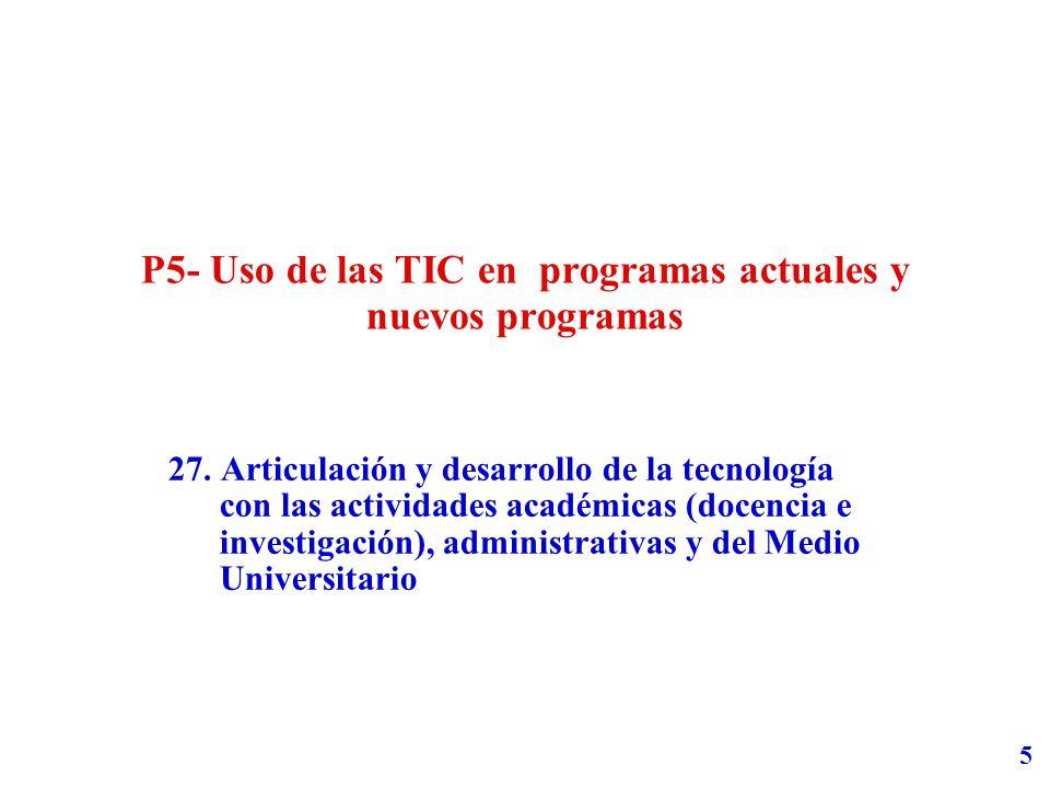 5 P5- Uso de las TIC en programas actuales y nuevos programas 27.