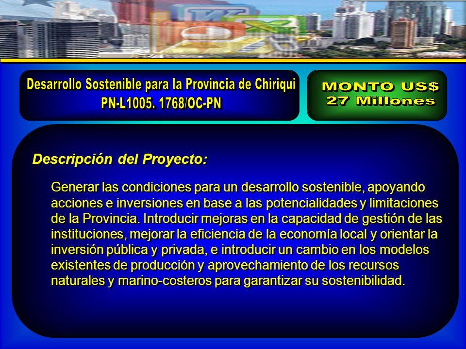 Descripción del Proyecto: Generar las condiciones para un desarrollo sostenible, apoyando acciones e inversiones en base a las potencialidades y limitaciones de la Provincia.