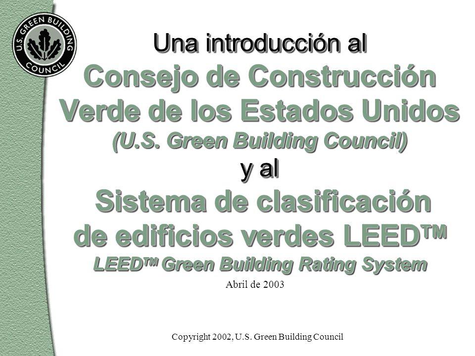 Abril de 2003 Una introducción al Consejo de Construcción Verde de los Estados Unidos (U.S.