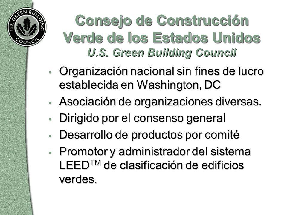 Consejo de Construcción Verde de los Estados Unidos Consejo de Construcción Verde de los Estados Unidos U.S.