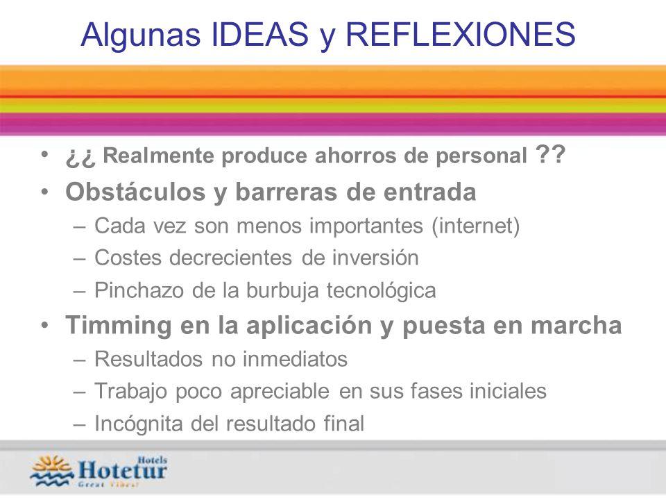 Algunas IDEAS y REFLEXIONES ¿¿ Realmente produce ahorros de personal .