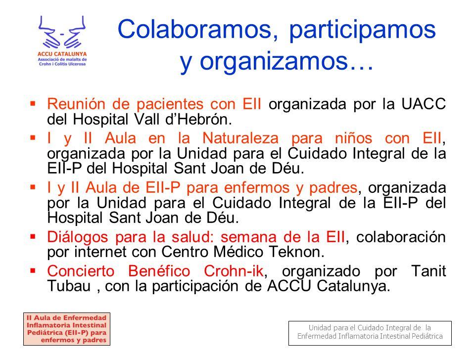 Colaboramos, participamos y organizamos…  Reunión de pacientes con EII organizada por la UACC del Hospital Vall d'Hebrón.