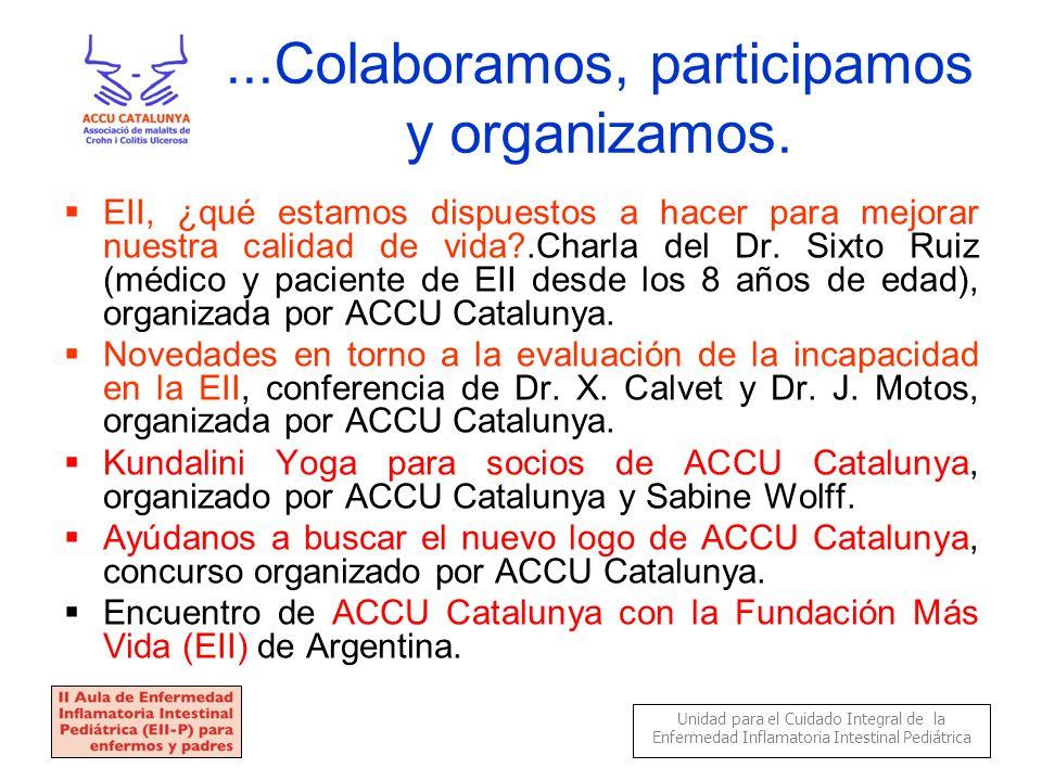 ...Colaboramos, participamos y organizamos.
