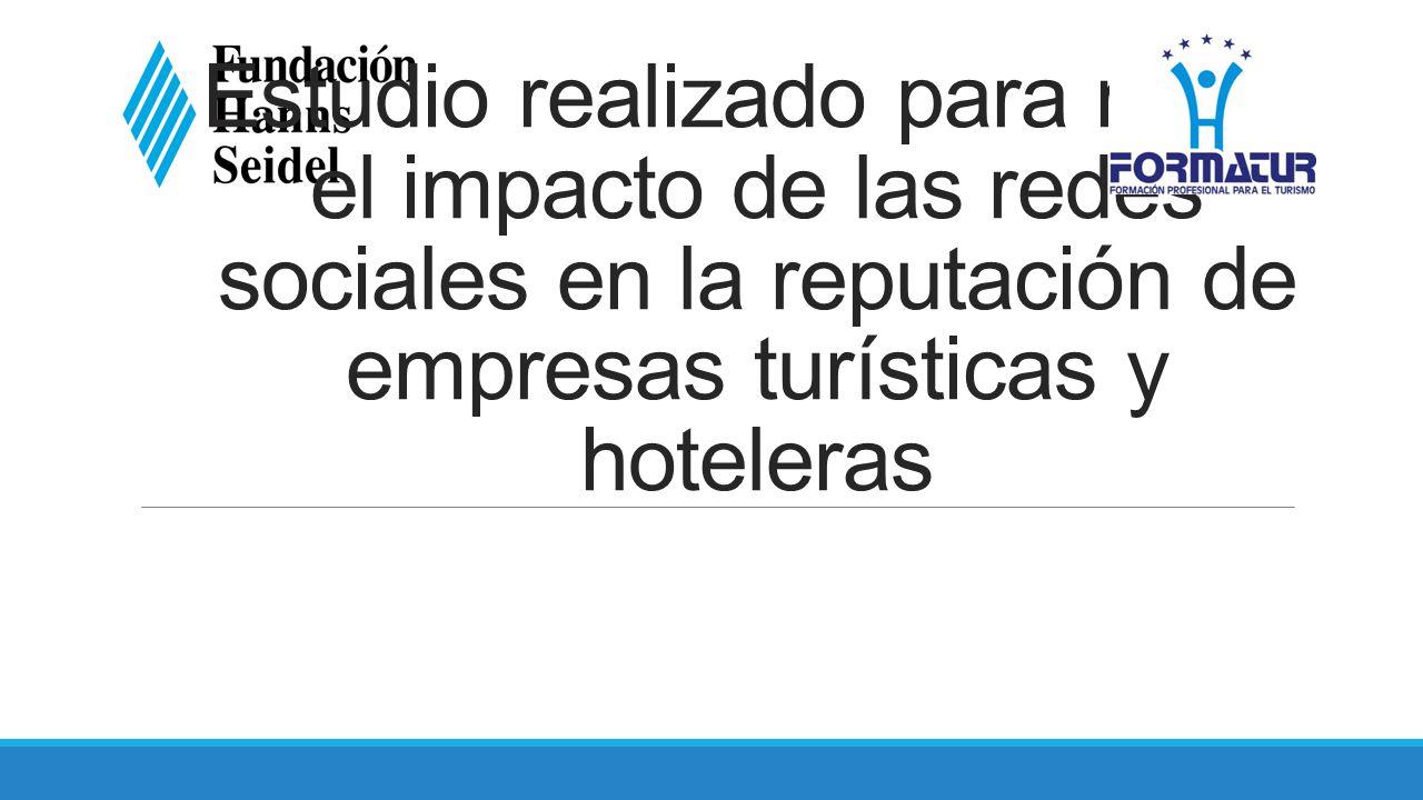 Estudio realizado para medir el impacto de las redes sociales en la reputación de empresas turísticas y hoteleras