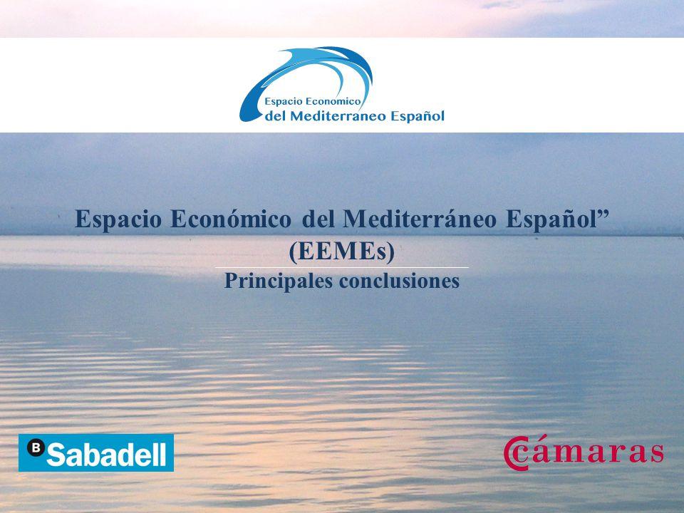 Espacio Económico del Mediterráneo Español (EEMEs) Principales conclusiones