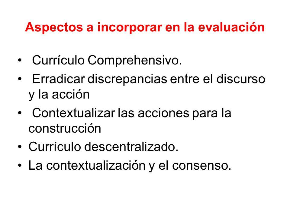 Aspectos a incorporar en la evaluación Currículo Comprehensivo.
