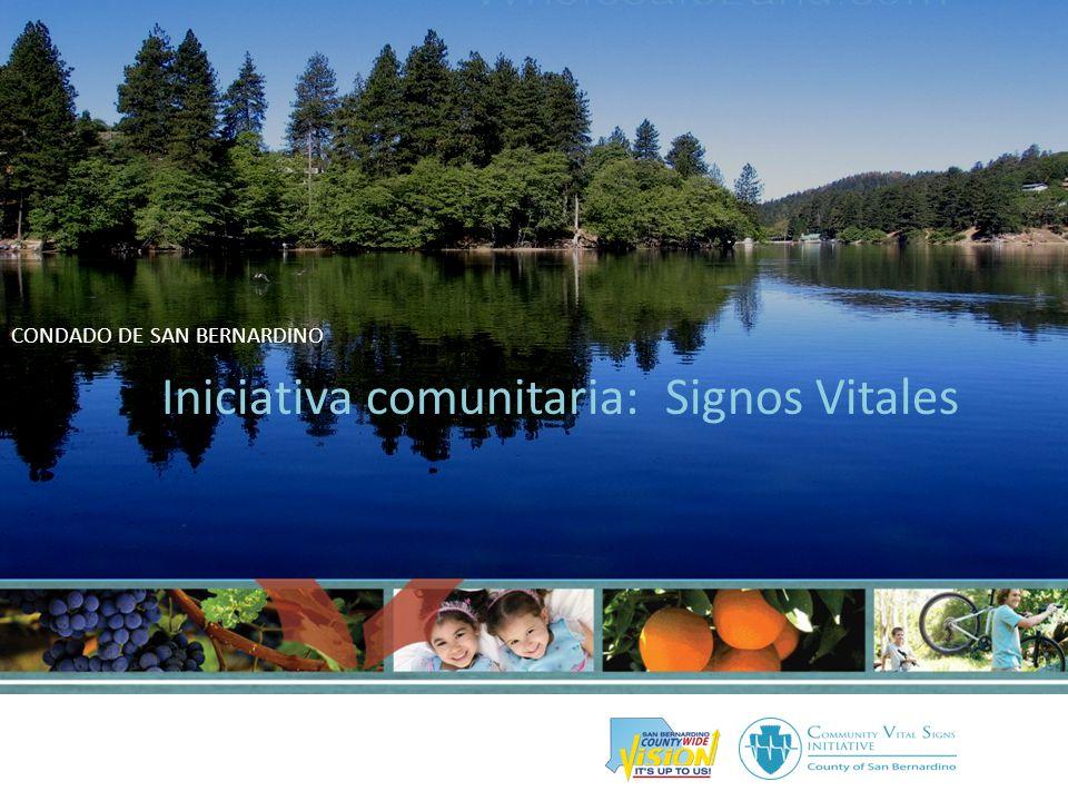 Plan de transformación comunitaria CONDADO DE SAN BERNARDINO Iniciativa comunitaria: Signos Vitales
