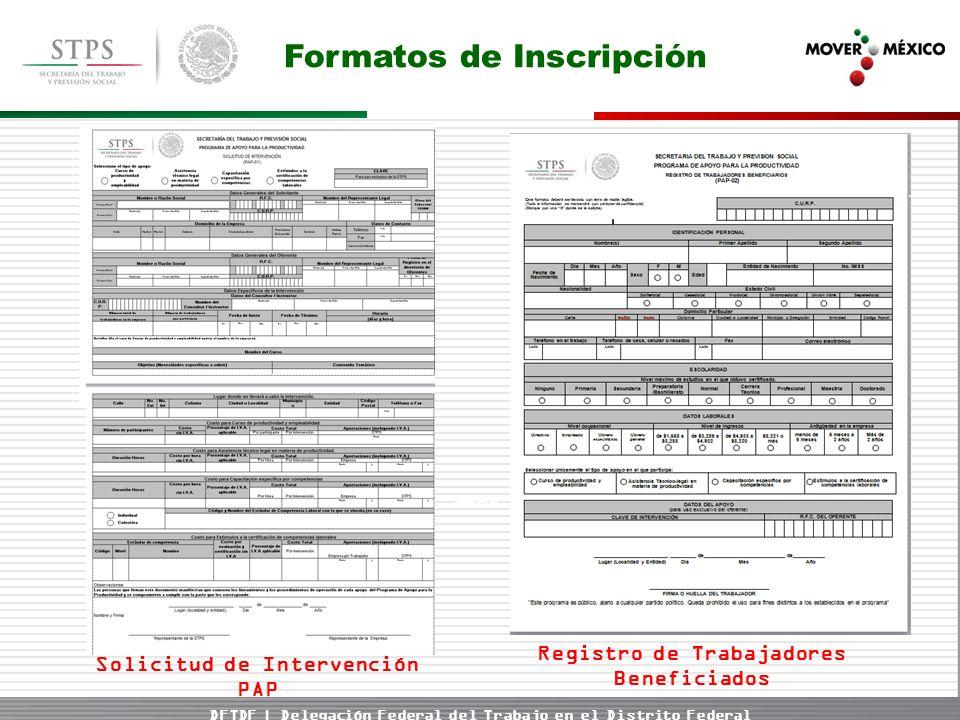 DFTDF | Delegación Federal del Trabajo en el Distrito Federal Formatos de Inscripción Registro de Trabajadores Beneficiados Solicitud de Intervención PAP