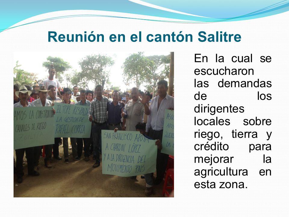 Reunión en el cantón Salitre En la cual se escucharon las demandas de los dirigentes locales sobre riego, tierra y crédito para mejorar la agricultura en esta zona.