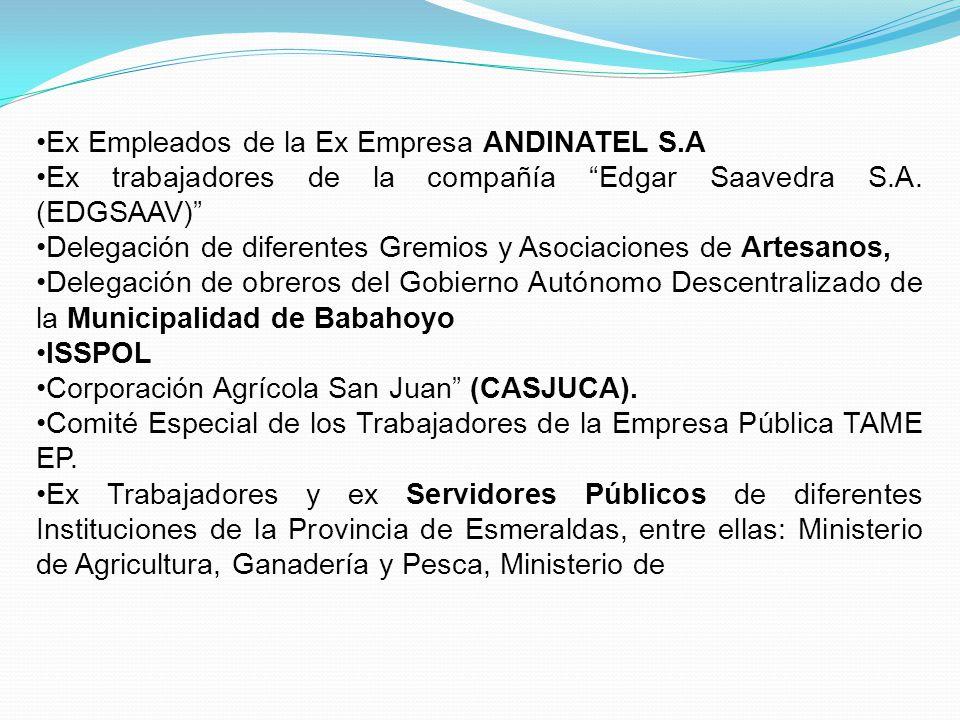 Ex Empleados de la Ex Empresa ANDINATEL S.A Ex trabajadores de la compañía Edgar Saavedra S.A.