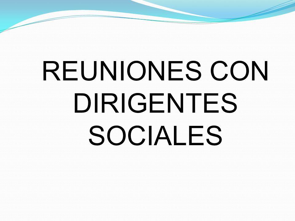 REUNIONES CON DIRIGENTES SOCIALES