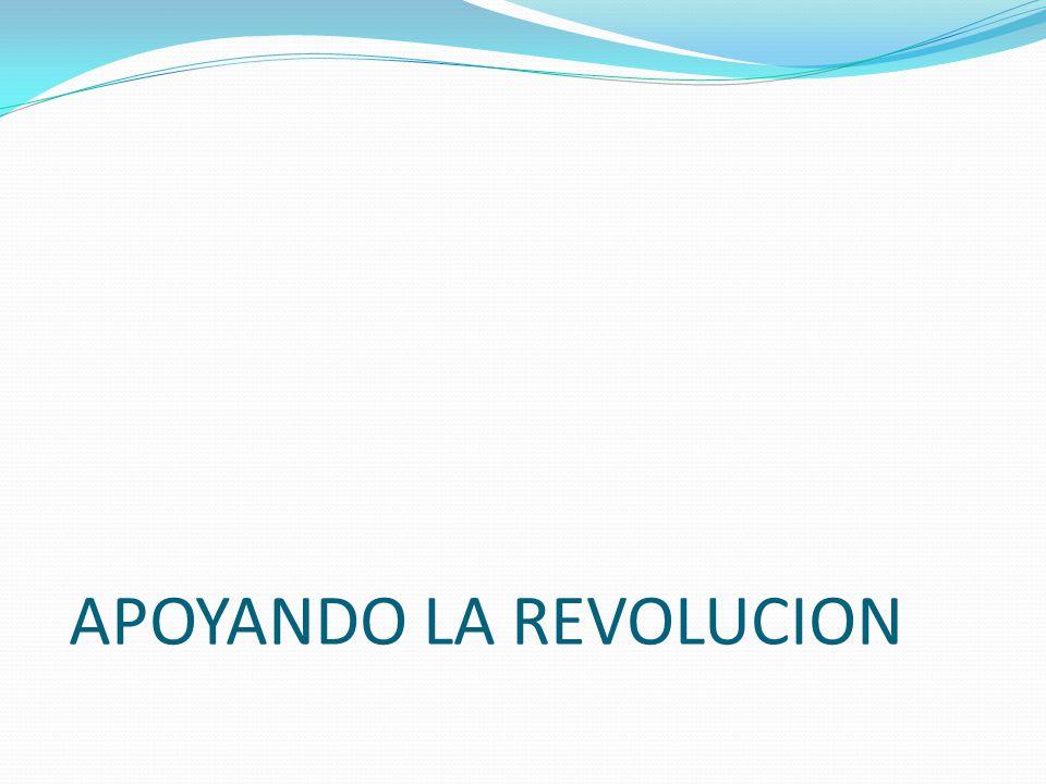 APOYANDO LA REVOLUCION